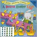 A Dozen Easter Eggs by Melissa Sweet: Item Cover