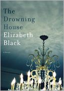 The Drowning House by Elizabeth Black: Book Cover