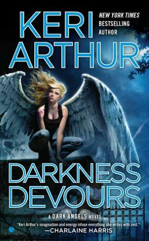 Darkness Devours (Dark Angels Series #3) by Keri Arthur