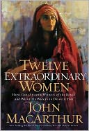 Twelve Extraordinary Women by John MacArthur: Book Cover