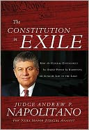 The Constitution in Exile by Andrew P. Napolitano: Book Cover