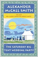 The Saturday Big Tent Wedding Party (No. 1 Ladies' Detective Agency Series #12) by Alexander McCall Smith: NOOK Book Cover