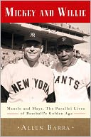 Mickey and Willie by Allen Barra: NOOK Book Cover