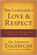 The Language of Love and Respect by Emerson Eggerichs: NOOK Book Cover