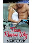 Three Reasons Why by Mari Carr: NOOK Book Cover
