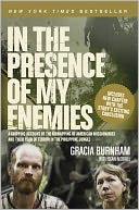 In the Presence of My Enemies by Gracia Burnham: NOOK Book Cover