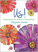download Us! : Celebrating the Power of Friendship book