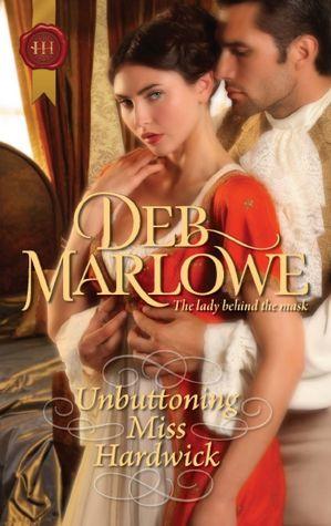 Google book downloaders Unbuttoning Miss Hardwick DJVU RTF PDF English version 9780373296934 by Deb Marlowe