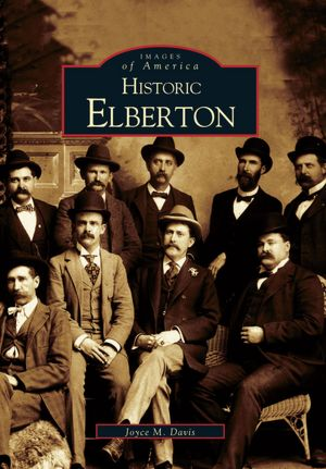 Historic Elberton, Georgia