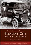 download Pleasant City, West Palm Beach, Florida (Black America Series) book
