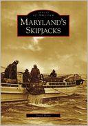 download Maryland's Skipjacks, Maryland (Images of America Series) book