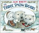 The Three Snow Bears by Jan Brett: Book Cover