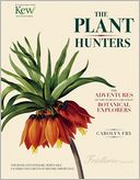 The Plant Hunters by Carolyn Fry: Book Cover