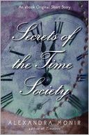 Secrets of the Time Society by Alexandra Monir: NOOK Book Cover