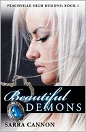 Beautiful Demons (Peachville High Demons Series #1)