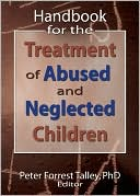download Handbook for the Treatment of Abused and Neglected Children book