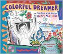 Colorful Dreamer by Marjorie Blain Parker: Book Cover