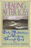 Healing After Loss by Martha Whitmore Hickman: Book Cover