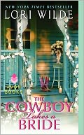 The Cowboy Takes a Bride by Lori Wilde: NOOK Book Cover