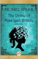 The Prime of Miss Jean Brodie by Muriel Spark: NOOK Book Cover