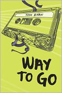 Way to Go by Tom Ryan: NOOK Book Cover