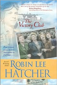 The Victory Club by Robin Lee Hatcher: Book Cover