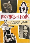 Legends of Folk: The Village Scene with Noel Paul Stookey