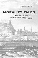 download morality tales : law and gender in the ottoman court of