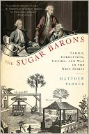 download The Sugar Barons : Family, Corruption, Empire, and War in the West Indies book