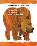 Brown Bear, Brown Bear, What Do You See? by Bill Martin: Book Cover