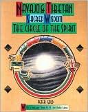 download Navajo and Tibetan Sacred Wisdom : The Circle of the Spirit book