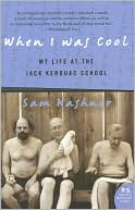 When I Was Cool by Sam Kashner: Book Cover