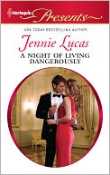 A Night of Living Dangerously (Harlequin Presents Series #3062) by Jennie Lucas: NOOK Book Cover