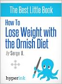 How to Lose Weight with the Ornish Diet by Serge U.: NOOK Book Cover