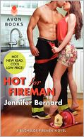 Hot for Fireman by Jennifer Bernard: Book Cover