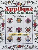 download Applique Rose Garden : Vintage Album Patterns book