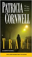 Trace (Kay Scarpetta Series #13) by Patricia Cornwell: NOOK Book Cover
