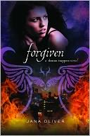 Forgiven by Jana Oliver: NOOK Book Cover