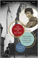 The Memory of All That by Katharine Weber: Book Cover