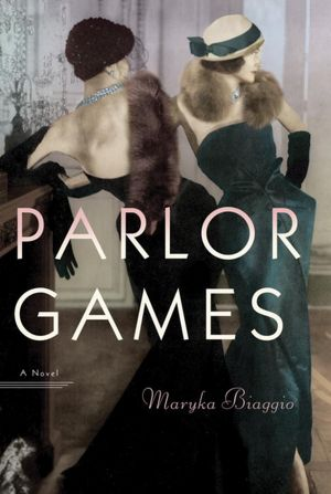 Parlor Games: A Novel