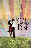 Meant to Be by Lauren Morrill: Book Cover