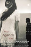 You Against Me by Jenny Downham: Book Cover