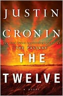 The Twelve (Passage Trilogy Series #2) by Justin Cronin: Book Cover