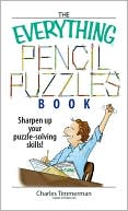 The Everything Pencil Puzzles Book by Charles Timmerman: Book Cover