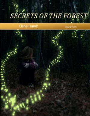 Secrets of the Forest [NOOK Book]