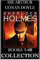 THE COMPLETE SHERLOCK HOLMES & TALES OF TERROR AND MYSTERY (Special Nook Edition) by Sir Arthur Conan Doyle Including Study in Scarlet Adventures of Sherlock Holmes Memoirs of Sherlock Holmes The Hound of the Baskervilles Return of Sherlock Holmes by Arthur Conan Doyle,The Complete Works Collection (Editor),Sherlock Holmes,Doctor Watson,Nook Sherloc: NOOK Book Cover