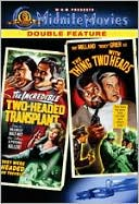 Incredible Two-Headed Transplant/the Thing with Two Heads