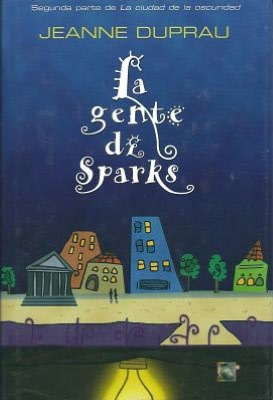 La Gente de Sparks (The People of Sparks)