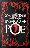 The Complete Tales and Poems of Edgar Allan Poe (Remastered Collection) by Edgar Allan Poe: NOOK Book Cover