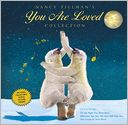 Nancy Tillman's YOU ARE LOVED Collection by Nancy Tillman: Book Cover
